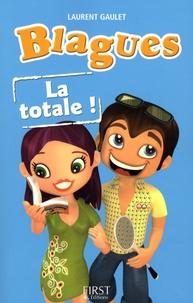 Laurent Gaulet - Blagues - La totale !.