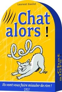Laurent Gaulet - Chat alors ! - Coffret 5 livres.