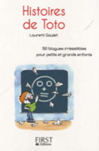 Laurent Gaulet - Histoires de Toto.