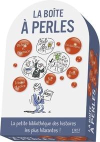 Laurent Gaulet et Marc Hillman - La boîte à perles - La petite bibliothèque des histoires les plus hilarantes !.