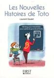 Laurent Gaulet - Les nouvelles histoires de Toto.
