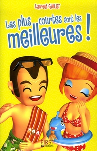 Laurent Gaulet - Les plus courtes sont les meilleures !.
