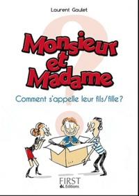 Livres en ligne reddit: Monsieur et Madame ont un fils ! (ou une fille)  - Comment l'appellent-ils ? PDB DJVU par Laurent Gaulet en francais 9782754015752