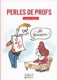 Laurent Gaulet - Perles de profs.
