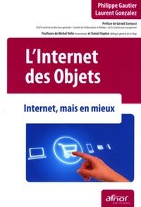 L'Internet des objets- Internet, mais en mieux - Laurent Gautier | Showmesound.org