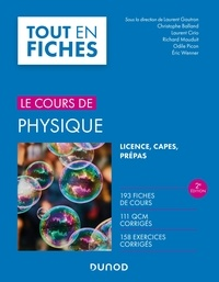 Laurent Gautron et Christophe Balland - Physique - 2e éd. - Licence, CAPES, Prépas.