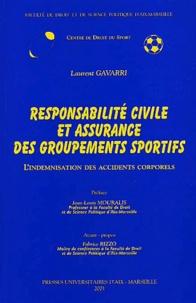 Responsabilité civile et assurances des groupements sportifs. Lindemnisation des accidents corporels.pdf