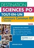 Laurent Gayard et Dimitri Delarue - Destination Sciences Po tout-en-un - Concours commun IEP + Bordeaux + Grenoble.