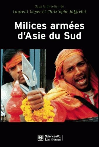 Milices armées d'Asie du Sud. Privatisation de la violence et implication des Etats