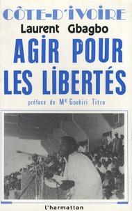 Laurent Gbagbo - Côte d'Ivoire - Agir pour les libertés.