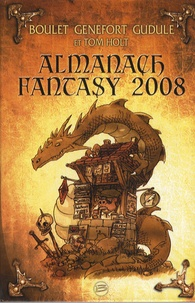 Laurent Genefort et  Boulet - Almanach Fantasy 2008.