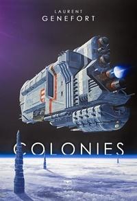 Laurent Genefort - Colonies.