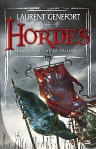 Laurent Genefort - Hordes  : L'intégrale de la trilogie.