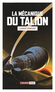 Laurent Genefort - La mécanique du talion.