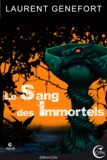 Laurent Genefort - Le Sang des Immortels.