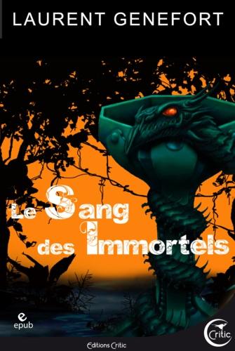Laurent Genefort - Le Sang des Immortels.