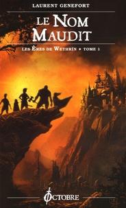 Laurent Genefort - Les Eres de Wethrïn Tome 1 : Le Nom maudit.