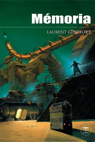 Laurent Genefort - Mémoria.