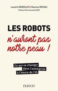 Les robots n'auront pas notre peau- Ce qui va changer dans l'entreprise à l'heure de l'IA - Laurent Geneslay pdf epub