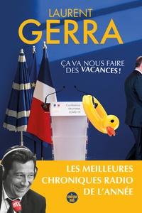 Laurent Gerra - Ca va nous faire des vacances !.
