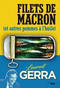 Laurent Gerra - Filets de Macron - (et autres pommes à l'huile).