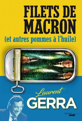 Filets de Macron. (et autres pommes à l'huile)
