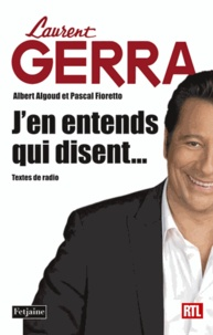 Laurent Gerra - J'en entends qui disent... - Textes de radio.