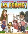 Laurent Gerra et Jean-Claude Morchoisne - La ferme ! ou la foire aux bestiaux.