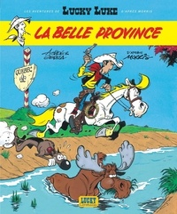Laurent Gerra et  Achdé - Les Aventures de Lucky Luke d'après Morris Tome 1 : La Belle Province.
