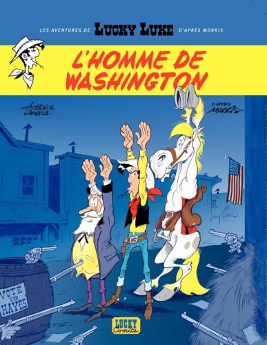 Les Aventures de Lucky Luke d'après Morris Tome 3 - L'Homme de Washington - 9782884717427 - 5,99 €