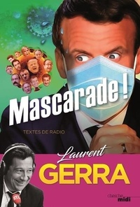 Laurent Gerra - Mascarade !.