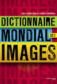 Laurent Gervereau - Dictionnaire mondial des images.