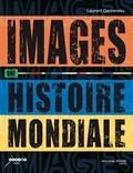 Laurent Gervereau - Images, une histoire mondiale.