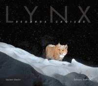 Laurent Geslin - Lynx. Regards croisés.