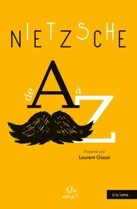 Laurent Giassi - Nietzsche de A à Z.