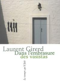 Laurent Girerd - Dans l'embrasure des vasistas.