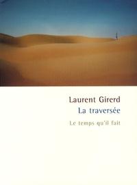 Laurent Girerd - La traversée.