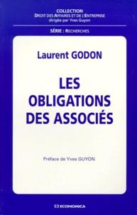 Laurent Godon - Les obligations des associés.