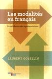 Laurent Gosselin - Les modalités en français - La validation des représentations.