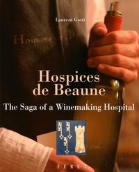 Deedr.fr Hospices de Beaune - The Saga of a Winemaking Hospital Image
