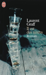 Laurent Graff - Il est des nôtres.
