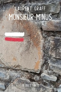Laurent Graff - Monsieur Minus.