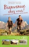 Laurent Granier et Aurélie Derreumaux - Bienvenue chez vous ! - Le tour de France à pied, 6000 Km le long des frontières.