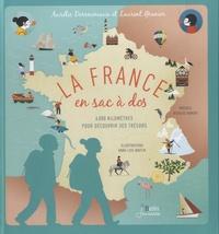 Laurent Granier et Aurélie Derreumaux - La France en sac à dos - 6000 kilomètres pour découvrir ses trésors.