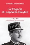 Laurent Greilsamer - La vraie vie du capitaine Dreyfus.
