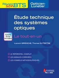 Laurent Grienche et Thomas Dutertre - Exercices d'étude technique des systèmes optiques - Le tout-en-un.