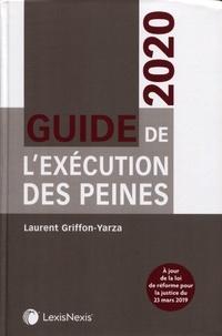 Télécharger des livres gratuits en ligne mp3 Guide de l'exécution des peines in French 9782711029907 par Laurent Griffon-Yarza PDF PDB MOBI