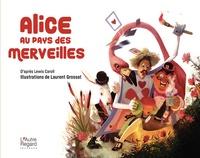 Laurent Grossat - Alice au pays des merveilles.