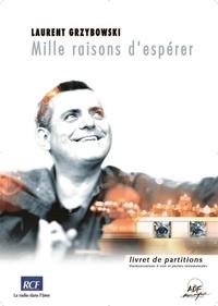 Laurent Grzybowski - Livret de partitions - mille raisons d'esperer.