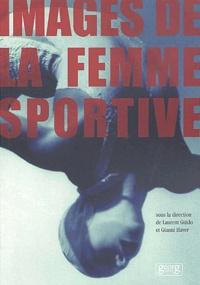 Laurent Guido et Gianni Haver - Images de la femme sportive.